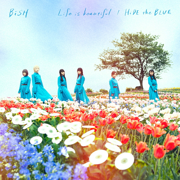 BiSH「Life is beautiful」