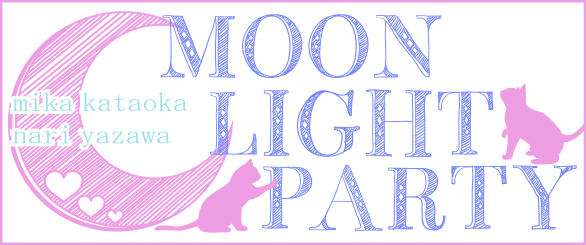 Moon Light Party!!!