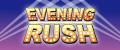 EVENING RUSH