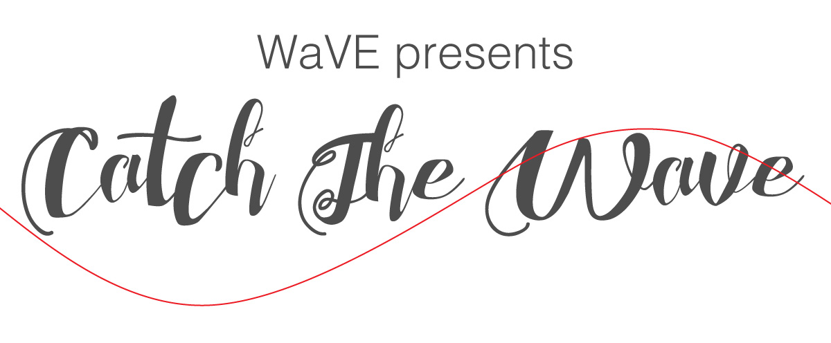 WaVE presents Catch The Wave